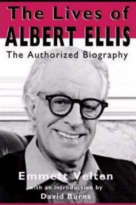 Life of Albert Ellis Biography