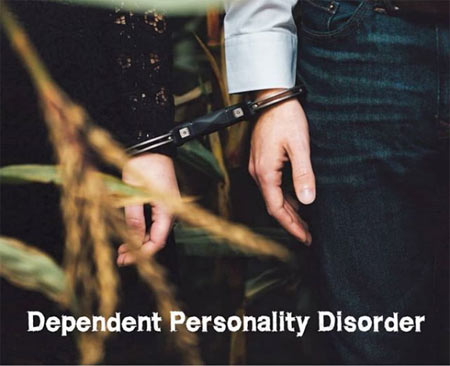 Dependent Personality Disorder (DPD)
